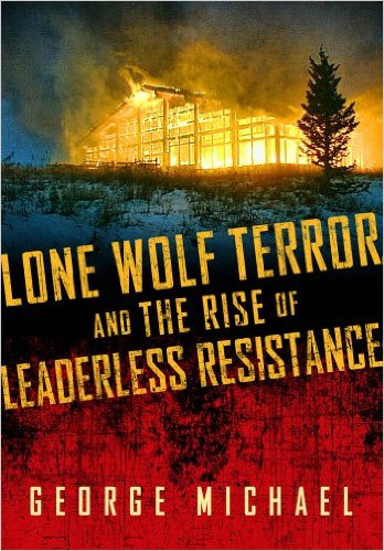 SHOOL SHOOTERS & ISIS PRETENDERS: The 5 Categories of Lone Wolf Terrorist