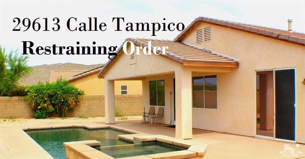 29613 Calle Tampico Cathedral Restraining Order