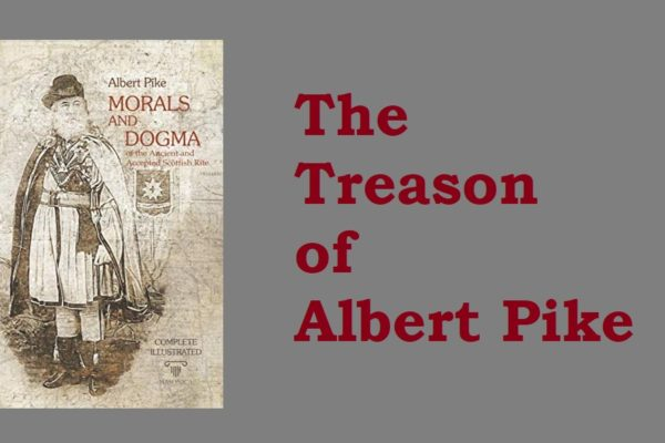 ALBERT PIKE: Plagiarist – Racist – Confederate Traitor