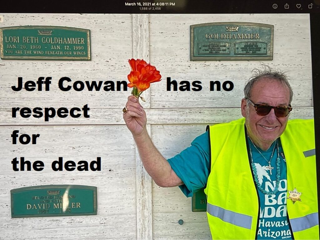 have you been stalked by jeff cowan
