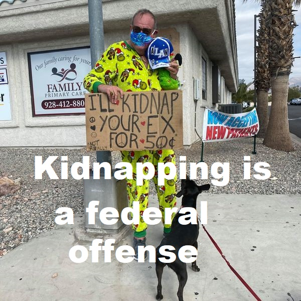 jeff cowan with sign offering to kidnap your partner